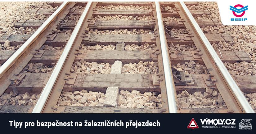 Tipy Besipu pro větší bezpečnost na železničních přejezdech